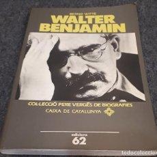 Libros de segunda mano: WALTER BENJAMIN – BERND WITTE . Lote 194976442