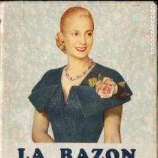 Libros de segunda mano: EVA PERÓN : LA RAZÓN DE MI VIDA (PEUSER, 1951). Lote 194982423