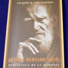 Libros de segunda mano: GEORGE BERNARD SHAW. CHESTERTON, GILBERT K.. Lote 195003146