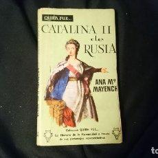 Libros de segunda mano: CATALINA II DE RUSIA. COLECCIÓN QUIEN FUE.. Lote 195003571