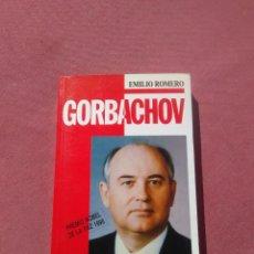 Libros de segunda mano: EMILIO ROMERO.- GORBACHOV, EL HURACAN DE LAS LIBERTADES. GRUPO LIBRO88. 1990. Lote 195011525
