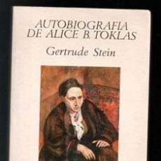 Libros de segunda mano: AUTOBIOGRAFÍA DE ALICE B. TOKLAS. GERTRUDE STEIN. Lote 195013291