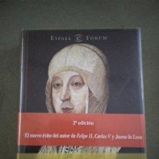 Libros de segunda mano: HISTORIA. ISABEL LA CATOLICA. MANUEL FERNANDEZ ALVAREZ. Lote 195041960