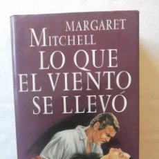 Libros de segunda mano: LIBRO LO QUE EL VIENTO SE LLEVÓ DE MARGARET MITCHELL / EDITORIAL CIRCULO DE LECTORES EDICIONES 1992. Lote 195044292