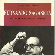 Libros de segunda mano: SERGIO MILLARES CANTERO-FERNANDO SAGASETA,LA VIDA DE UN LUCHADOR IRREMEDIABLE.1994.. Lote 195045770