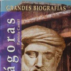 Libros de segunda mano: PITAGORAS. GRANDES BIOGRAFIAS. PATRICIA CANIFF. LIBRO EDIMAT.. Lote 195110777