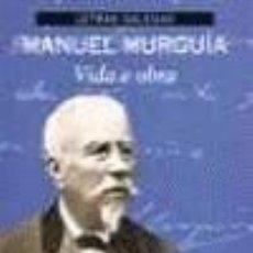 Libros de segunda mano: MANUEL MURGÍA VIDA E OBRA - XOSÉ RAMÓN BARREIRO Y X. L. AXEITOS. Lote 195114183