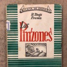 Libros de segunda mano: LOS PINZONES. R. MAJÓ FRAMIS. MILICIA DE ESPAÑA. EDITORIAL GRAN CAPITÁN 1947. 157 PÁGINAS.. Lote 195145485