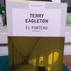 Libros de segunda mano: TERRY EAGLETON, EL PORTERO. DEBATE 2004,1A EDICIÓN.. Lote 195149366