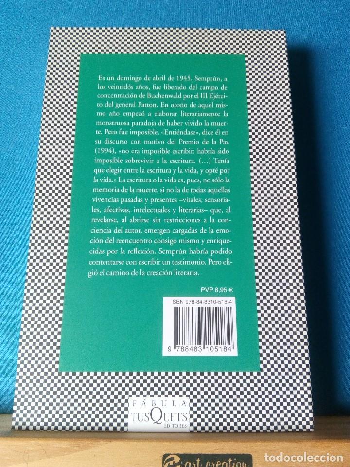 Libros de segunda mano: La escritura o la vida - Jorge Semprum - Foto 2 - 195151595