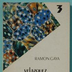 Libros de segunda mano: LMV - RAMON GAYA. VELAZQUEZ PAJARO SOLITARIO. BIBLIOTECA DELA CULTURA ANDALUZA. 1984. Lote 195158505