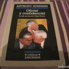 Libros de segunda mano: LIBRO OFICIAL Y CONFIDENCIAL BIOGRAFÍA DE J EDGAR HOOVER ANTHONY SUMMERS ANAGRAMA FBI. Lote 195160063