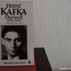Libros de segunda mano: DIARIOS II 1914-1923 (FRANZ KAFKA) EDITORIAL BRUGUERA. Lote 195178887
