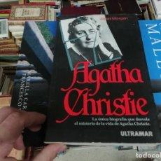 Libros de segunda mano: AGATHA CHRISTIE . LA ÚNICA BIOGRAFÍA QUE DESVELA EL MISTERIO DE LA VIDA DE AGATHA CHRISTIE. ULTRAMAR. Lote 195181562