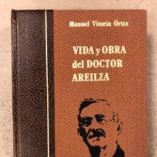 Libros de segunda mano: VIDA Y OBRA DEL DOCTOR AREILZA. MANUEL VITORIA ORTIZ. GRAN ENCICLOPEDIA VASCA 1975. ILUSTRADO. Lote 195183415