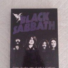 Libros de segunda mano: BLACK SABBATH. CUATRO DÉCADAS ENTRE EL CIELO Y EL INFIERNO. BIOGRAFÍA 1969-2009 NO AUTORIZADA. LIBRO. Lote 195200130