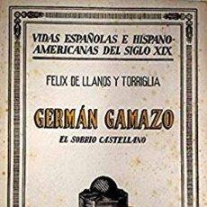 Libros de segunda mano: FELIX DE LLANOS Y TORRIGLIA ... GERMAN GAMAZO EL SOBRINO CASTELLANO ... 1942. Lote 195210608