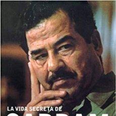 Libros de segunda mano: LA VIDA SECRETA DE SADDAM HUSSEIN. Lote 195222875