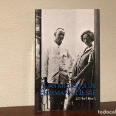 Libros de segunda mano: LAS MUJERES DE HERMAN HESSE. BÄRBEL REETZ. EDITORIAL CIRCE. LITERATURA. ARTE. . Lote 195237571
