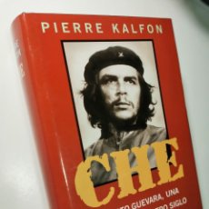 Libros de segunda mano: CHE (PIERRE KALFON). Lote 195240386