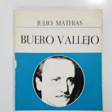 Libros de segunda mano: BUERO VALLEJO, GRANDES ESCRITORES CONTEMPORÁNEO. JULIO MATHIAS. 1975. Lote 195245575
