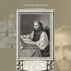 Libros de segunda mano: VIDA Y OBRA DE FRAY JOSÉ DE SIGÜENZA - ANTONIO NICOLÁS OCHAÍTA - EDITORIAL AACHE. Lote 195276458