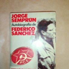 Libros de segunda mano: AUTOBIOGRAFÍA DE FEDERICO SÁNCHEZ...1977. Lote 195336553