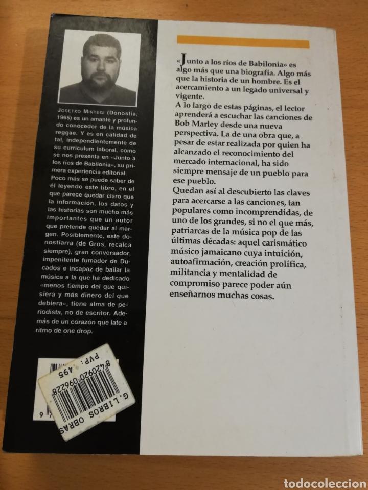 Libros de segunda mano: JUNTO A LOS RÍOS DE BABILONIA. BIOGRAFÍA DE BOB MARLEY (JOSETXO MINTEGI IRAZUSTA) - Foto 4 - 195340908