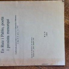 Libros de segunda mano: EN RUIZ I PABLO, POETA I PROSISTA MENORQUÍ. FRANCESC DE B.MOLL. MAÓ 1966. Lote 195347246