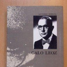 Libros de segunda mano: GALO LEOZ / ANTONIO BERGUA / 1990. COLECCIÓN 'LOS ARAGONESES'. Lote 195353575