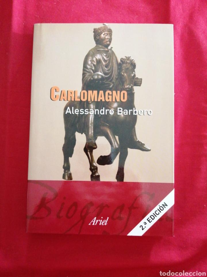 CARLOMAGNO. ALESSANDRO BARBERO (Libros de Segunda Mano - Biografías)