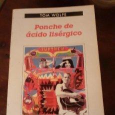 Libros de segunda mano: PONCHE DE ÁCIDO LISÉRGICO - TOM WOLFE - ANAGRAMA CONTRASEÑAS. Lote 195381946