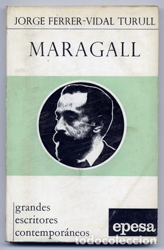 FERRER-VIDAL TURULL, JORGE. JOAN MARAGALL. 1970. (Libros de Segunda Mano - Biografías)