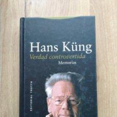 Libros de segunda mano: VERDAD CONTROVERTIDA. HANS KUNG.. Lote 195383248