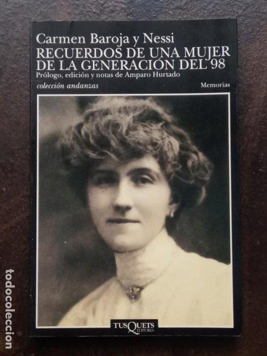 CARMEN BAROJA NESSI: RECUERDOS DE UNA MUJER DE LA GENERACIÓN DEL 98 (Libros de Segunda Mano - Biografías)
