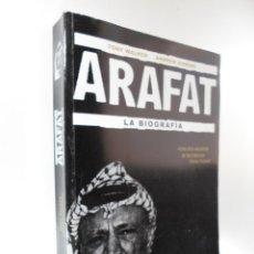 Libros de segunda mano: ARAFAT: LA BIOGRAFÍA TONY WALKER ANDREW GOWERS. Lote 195401690