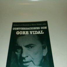 Libros de segunda mano: CONVERSACIONES CON GORE VIDAL , ROBERT J. STANTON Y GORE VIDAL , EDS.. Lote 195439426