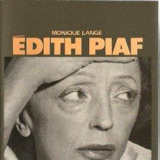 Libros de segunda mano: EDITH PIAF ( BIOGRAFIA EN CATALA ). Lote 195469228