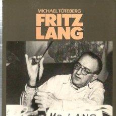 Libros de segunda mano: FRITZ LANG ( BIOGRAFIA EN CATALA ). Lote 195469302