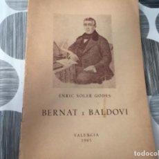 Libros de segunda mano: BERNAT I BALDOVÍ. ENRIC SOLER GODES. Lote 195478458