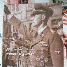 Libros de segunda mano: MI VIDA JUNTO A UN CRIMINAL DE GUERRA. LINA HEYDRICH (FASCISMO, SEGUNDA GUERRA MUNDIAL, HITLER). Lote 195482136