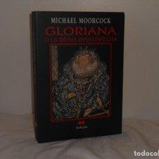 Libros de segunda mano: MICHAEL MOORCOCK, GLORIANA O LA REINA INSATISFECHA - MARLOW - COMO NUEVO. Lote 195548683