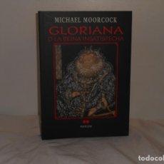 Libros de segunda mano: MICHAEL MOORCOCK, GLORIANA O LA REINA INSATISFECHA - MARLOW - COMO NUEVO. Lote 195548932