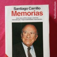 Libros de segunda mano: MEMORIAS- SANTIAGO CARRILLO. PLANETA 1993.. Lote 195550373