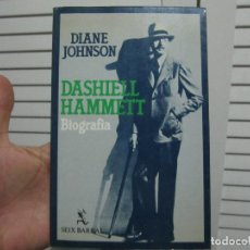 Libros de segunda mano: DIANE JOHNSON . DASHIELL HAMMETT. BIOGRAFÍA. Lote 195920295
