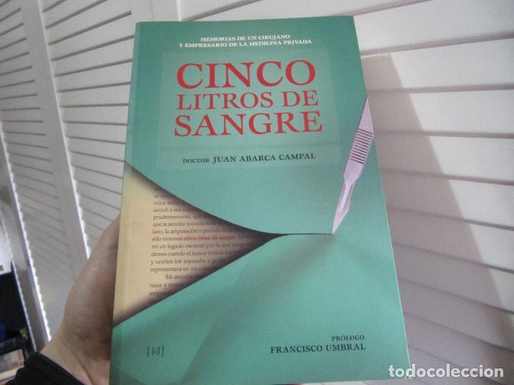 CINCO LITROS DE SANGRE - DOCTOR JUAN ABARCA CAMPAL (Libros de Segunda Mano - Biografías)