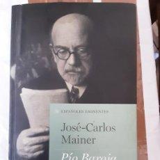 Libros de segunda mano: PÍO BAROJA- JOSÉ CARLOS MAINER - TAURUS 2012. Lote 195966236