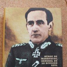 Libros de segunda mano: MUÑOZ GRANDES. HÉROE DE MARRUECOS, GENERAL DE LA DIVISIÓN AZUL. TOGORES (LUIS E.). Lote 196084476