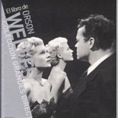 Libros de segunda mano: EL LIBRO DE ORSON WELLES. Lote 196628052