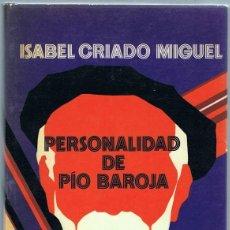 Libros de segunda mano: PERSONALIDAD DE PÍO BAROJA ISABEL CRIADO MIGUEL. Lote 196681628